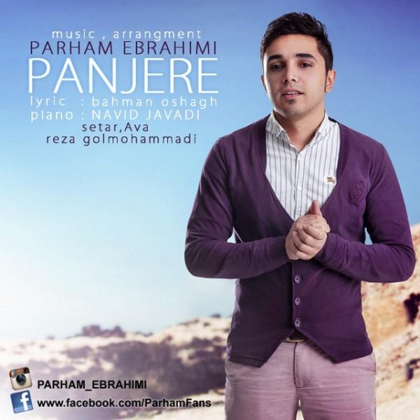دانلود آهنگ جدید پرهام ابراهیمی به نام پنجره