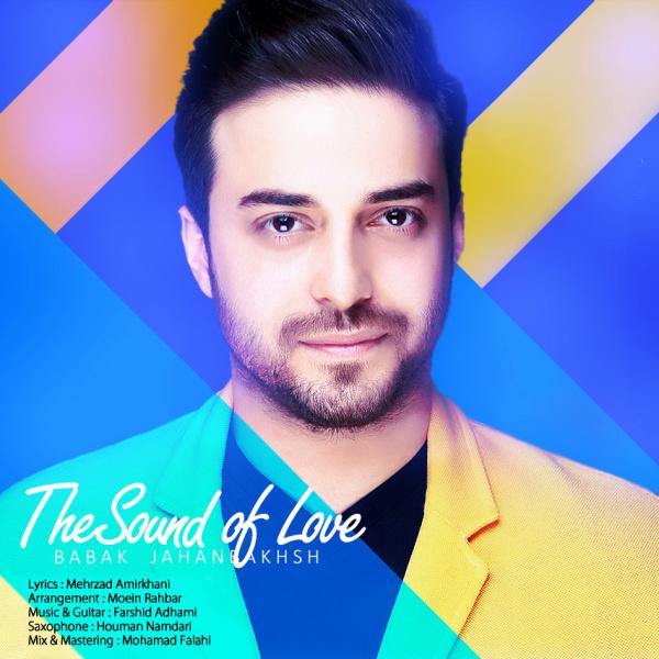 دانلود آهنگ جدید بابک جهانبخش به نام صدای عشق