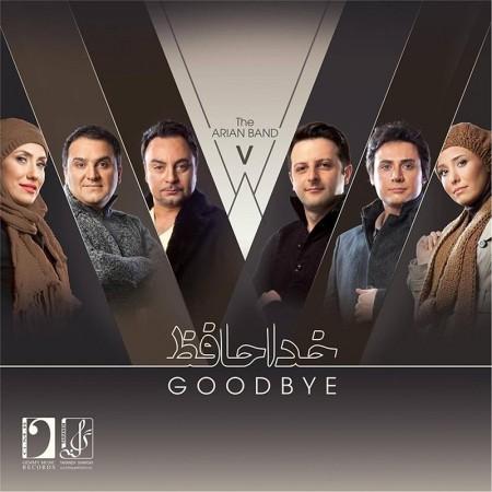 The Arian Band - Goodbye