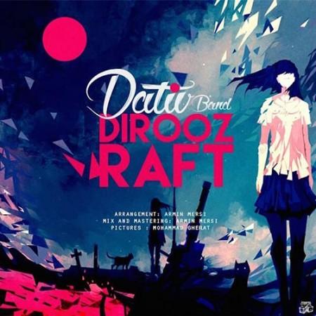 Dativ-Band-Dirooz-Raft