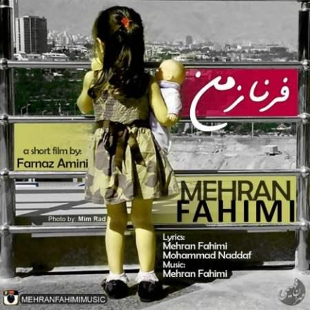 Mehran Fahimi - Farnaz e Man