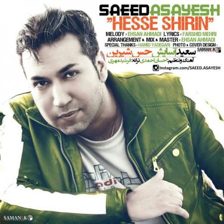 Saeed Asayesh - Hesse Shirin