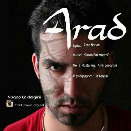 Arad - Nagoo Ke Delgiri