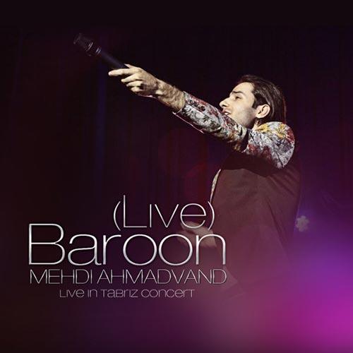 Mehdi-Ahmadvand-Baroon-Live