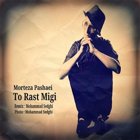 Morteza-Pashaei-To-Rast-Migi