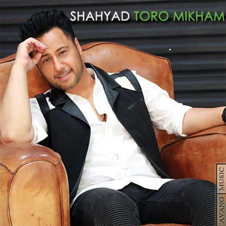Shahyad - Toro Mikham