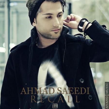 دانلود آهنگ جدید احمد سعیدی به نام ریکال با لینک مستقیم