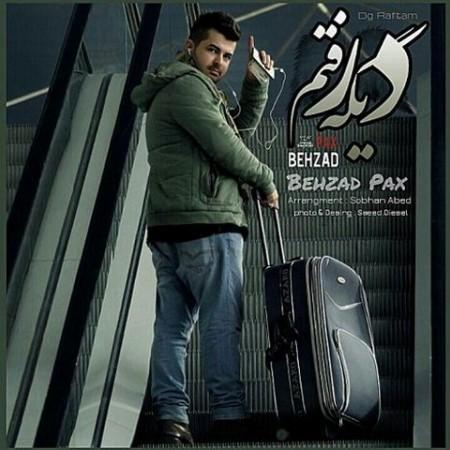 Behzad Pax - Dige Raftam