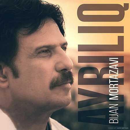 Bijan Mortazavi - Ayrliq
