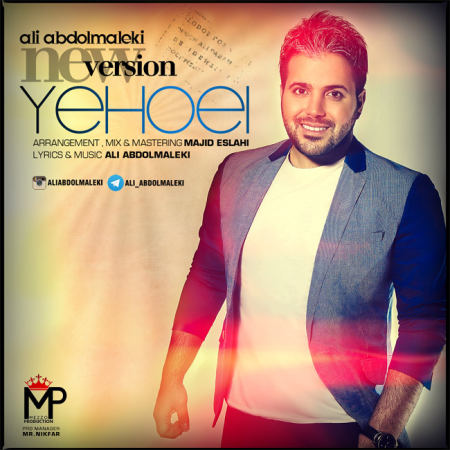 Ali Abdolmaleki - Yehoei (New Version)
