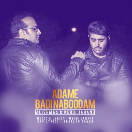 Alishmas-Ft.-Mehdi-Jahani-Adame-Badi-Naboodam
